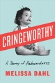 Cover for Cringeworthy: A Theory of Awkwardness
