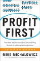 Cover for Profit first: transform your business from a cash-eating monster to a money...