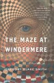 Cover for The maze at Windermere: a novel