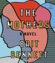 Cover for The mothers: a novel