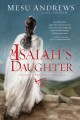 Cover for Isaiah's daughter / A Novel of Prophets and Kings