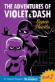 Cover for The Adventures of Violet and Dash: Super Sleuths