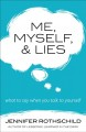 Cover for Me, myself, and lies: what to say when you talk to yourself