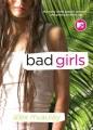 Cover for Bad girls: a novel
