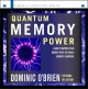 Cover for Quantum memory power: [learn to improve your memory with the world memory c...