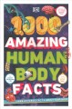 Cover for 1,000 Amazing Human Body Facts