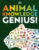 Cover for Animal Knowledge Genius: A Quiz Encyclopedia to Boost Your Brain