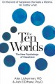 Cover for The ten worlds: the new psychology of happiness