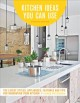 Cover for Kitchen ideas you can use: the latest styles, appliances, features and tips...