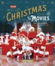 Cover for Christmas in the movies: 30 classics to celebrate the season