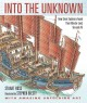 Cover for Into the unknown: how great explorers found their way by land, sea, and air