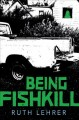 Cover for Being Fishkill