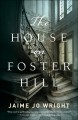 Cover for The house on Foster Hill