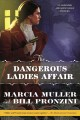 Cover for The dangerous ladies affair: a Carpenter and Quincannon mystery