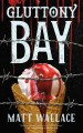 Cover for Gluttony Bay