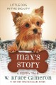 Cover for Max's Story: A Dog's Purpose Puppy Tale