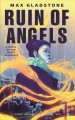 Cover for The ruin of angels