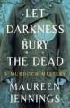 Cover for Let Darkness Bury the Dead