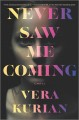 Cover for Never Saw Me Coming