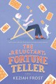 Cover for The reluctant fortune teller