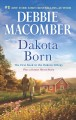 Cover for Dakota born / The Farmer Takes a Wife, Bonus Short Story
