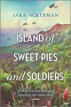 Cover for Island of Sweet Pies and Soldiers