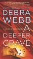 Cover for A Deeper Grave