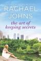 Cover for The Art of Keeping Secrets