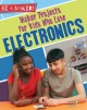 Cover for Maker projects for kids who love electronics