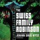 Cover for The Swiss family Robinson
