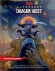 Cover for Waterdeep dragon heist: [a splendid treasure trove is yours for the taking ...