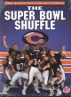 Cover for The Super Bowl shuffle