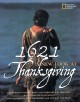 Cover for 1621: a new look at Thanksgiving
