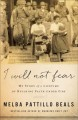 Cover for I Will Not Fear: My Story of a Lifetime of Building Faith Under Fire