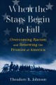 Cover for When the stars begin to fall: overcoming racism and renewing the promise of...