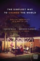 Cover for The simplest way to change the world: biblical hospitality as a way of life
