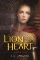 Cover for Lion heart: a Scarlet novel