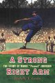 "Cover for A strong right arm: the story of Mamie ""Peanut"" Johnson"