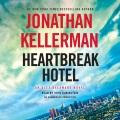 Cover for Heartbreak Hotel: an Alex Delaware novel