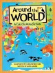 Cover for Around the world: a colorful atlas for kids