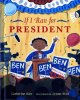Cover for If I ran for president