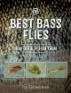 Cover for The best bass flies: how to tie and fish them