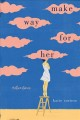 Cover for Make way for her: and other stories