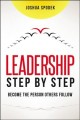 Cover for Leadership step by step: become the person others follow