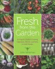 Cover for Fresh from the garden: an organic guide to growing vegetables, berries, and...