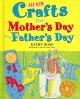 Cover for All new crafts for Mother's Day and Father's Day