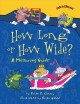 Cover for How long or how wide?: a measuring guide