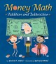 Cover for Money math: addition and subtraction