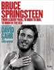 Cover for Bruce Springsteen: from Asbury Park, to Born to Run, to Born in the USA