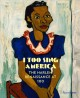 Cover for I too sing America: the Harlem Renaissance at 100